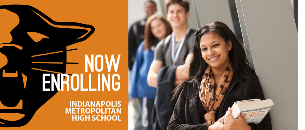 Indianapolis Met Now Enrolling
