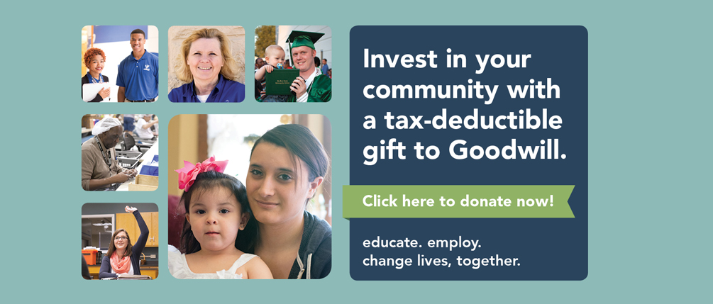 There's Never Been a Better Time to Donate to Goodwill